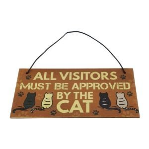 Pussycat Sign - Visitors must be approved by the cat